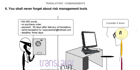 translators commandments 6 you shall never forget about risk management tools translator fun. Black Bedroom Furniture Sets. Home Design Ideas