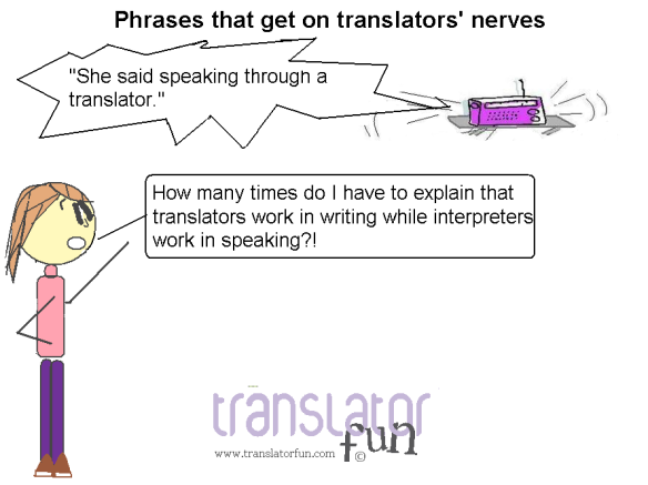 Phrases that get on translators' nerves -- click on the image to enlarge it
