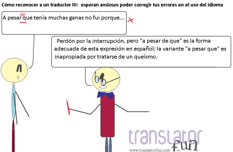 Cómo reconocer a un traductor III: