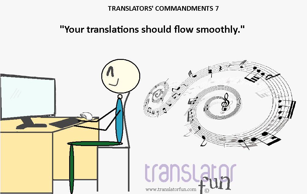 """Your translation should flow smoothly"" (click on the image to enlarge)"