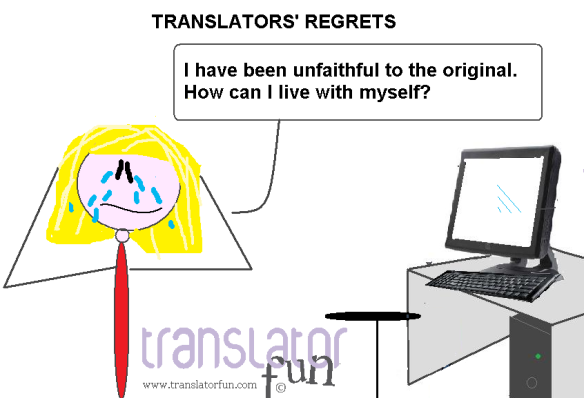 Translators' regrets - unfaithful to the original (click on the image to enlarge)