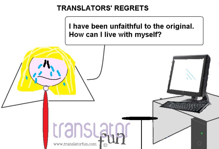 Translators' regrets - unfaithful to the original (click on the image to enlarge)