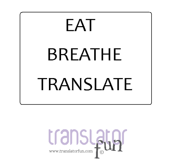 Signs for translators (click on the image to enlarge it