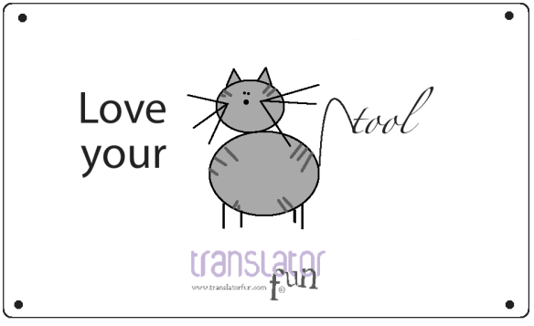 Sings for translators: love your CAT tool