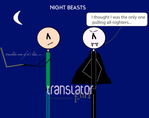 Freelance translators and Dracula have a thing in common