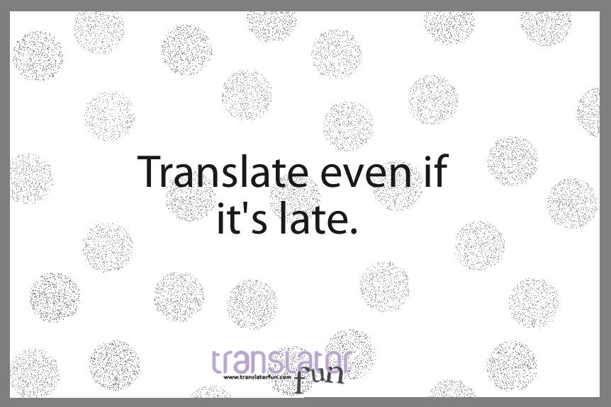 translator, translate!