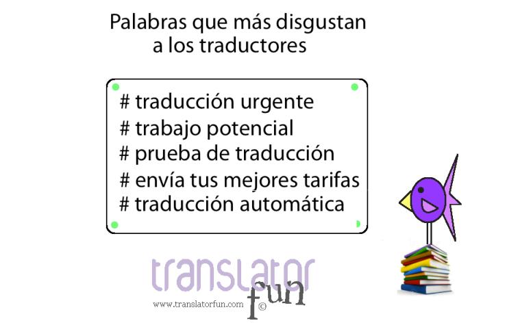 Frases que más disgustan a los traductores