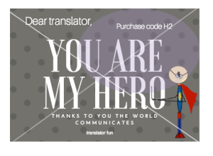 Translator, you are my hero
