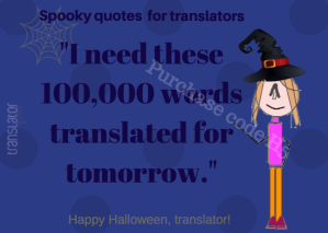 Spooky quotes for translators