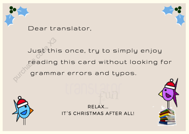 Christmas cards for translators - avoid proofreading during Xmas