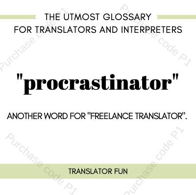Procrastinator defined
