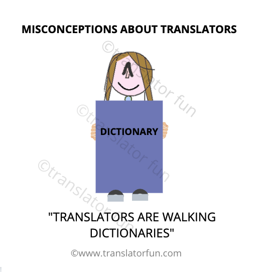 translators are walking dictionaries