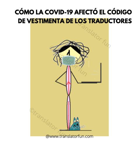 Cómo la COVID-19 afecta el código de vestimenta de los traductores