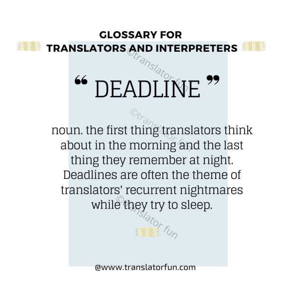 Deadlines in the lives of translators