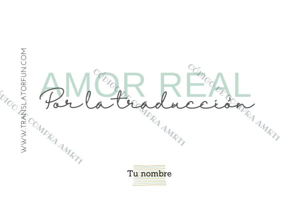 Amor real por la traducción